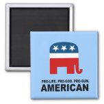 Pro-life. Pro-God. Pro-Gun American Fridge Magnets