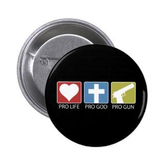 Pro Life Pro God Pro Gun Pinback Buttons