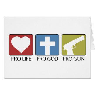 Pro Life, Pro God, Pro Gun Greeting Card