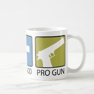 Pro Life, Pro God, Pro Gun Coffee Mugs