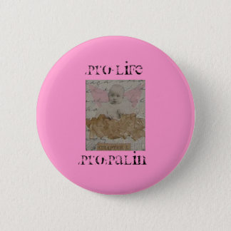 PRO-LIFE PRO-PALIN PIN