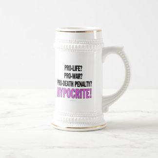 Pro-life? Pro-war? Pro-death penalty? Hypocrite! Coffee Mugs