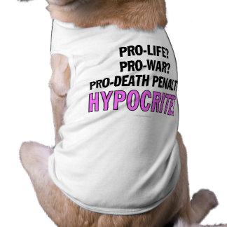Pro-life? Pro-war? Pro-death penalty? Hypocrite! Tee