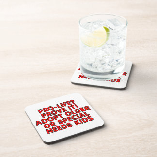 Pro-life? Prove it! Adopt older or special needs Coaster