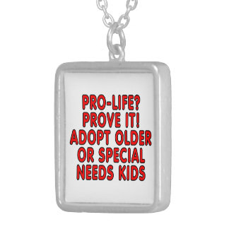 Pro-life? Prove it! Adopt older or special needs Square Pendant Necklace