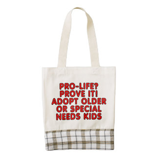 Pro-life? Prove it! Adopt older or special needs Zazzle HEART Tote Bag