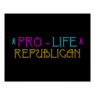 Pro-Life Republican Posters