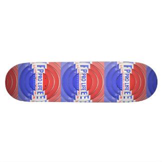 Pro Life Skateboard