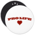 Pro Life with Heart 6 Inch Round Button