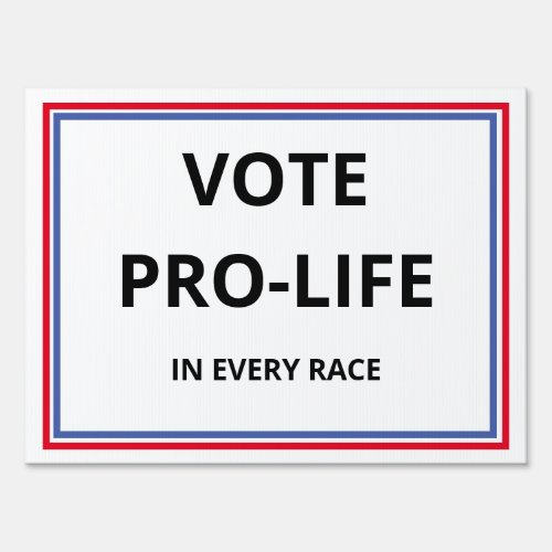 Pro_life yard sign