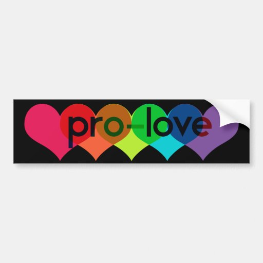 Pro Love say no to prop 8 h8 Bumper Sticker