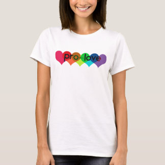 Pro Love say no to prop 8 h8 T-Shirt