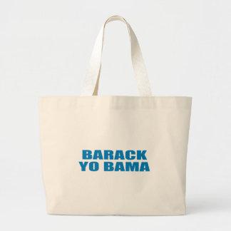 Pro-Obama - BARACK YO BAMA Canvas Bags