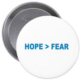 Pro-Obama - HOPE IS GREATER THAN FEAR - Buttons