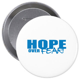 Pro-Obama - HOPE OVER FEAR Pinback Button