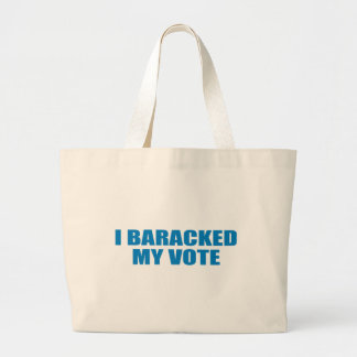 Pro-Obama - I BARACKED MY VOTE Tote Bag