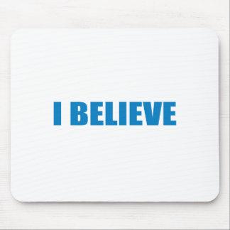 Pro-Obama - I BELIEVE Mousepads