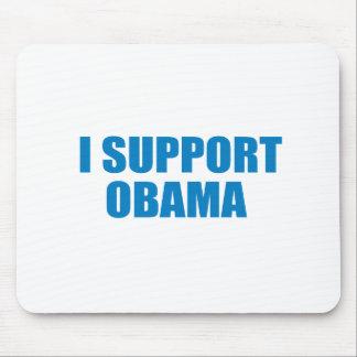 Pro-Obama - I SUPPORT OBAMA Mouse Pad