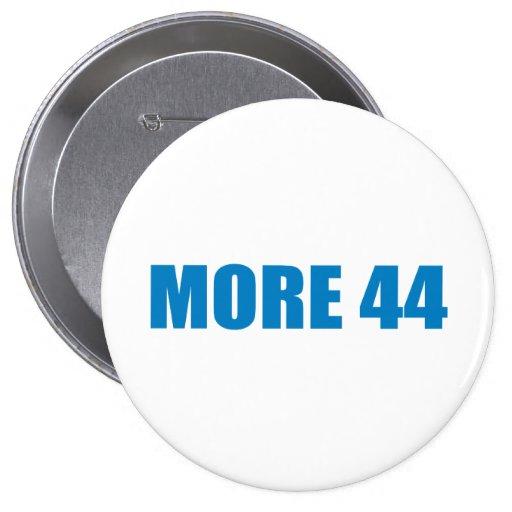 Pro-Obama - MORE 44 Pins