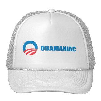 Pro-Obama - OBAMANIAC Hat