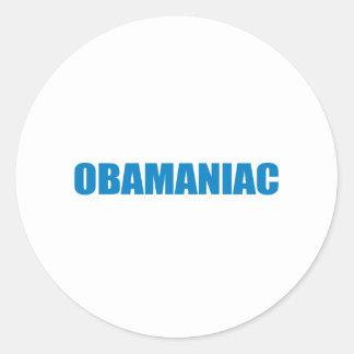 Pro-Obama - OBAMANIAC Round Stickers