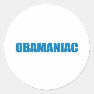 Pro-Obama - OBAMANIAC Stickers