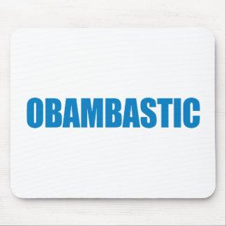 Pro-Obama - OBAMBASTIC Mousepad