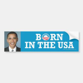 Pro-Obama sticker Born in USA Car Bumper Sticker