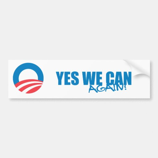 Pro-Obama - YES WE CAN AGAIN Car Bumper Sticker