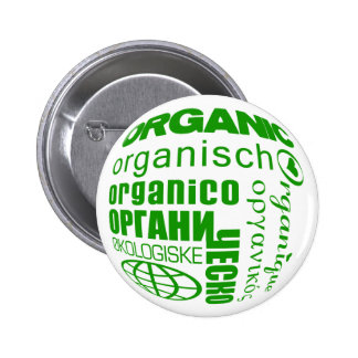 Pro-Organic in Many Languages (Button) Pinback Button