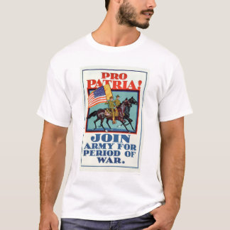 Pro Patria!  Join the Army (US02096A) T-Shirt