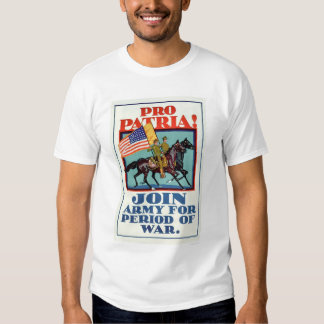 Pro Patria!  Join the Army (US02096A) Tee Shirt