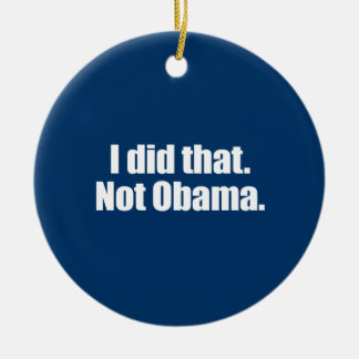 PRO-ROMNEY - I DID THAT. NOT OBAMA -- .png Double-Sided Ceramic Round Christmas Ornament