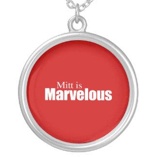 PRO-ROMNEY - MITT IS MARVELOUS -- .png Round Pendant Necklace