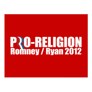 PRO-ROMNEY - ROMNEY RYAN ARE PRO-RELIGION -- png Post Cards