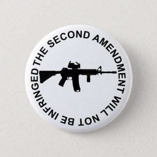 Pro Second Amendment Freedom Merchandise Pinback Button