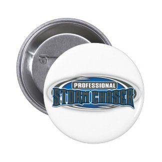 Pro Storm Chaser Pinback Button