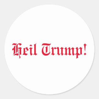 Pro-Trump, Heil Trump! Classic Round Sticker
