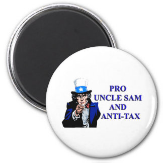 Pro Uncle Sam and anti tax. 2 Inch Round Magnet