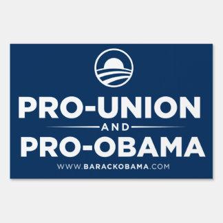 Pro Union and Pro Obama Yard Sign