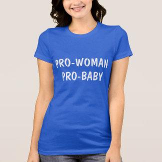 PRO WOMAN PRO BABY SHIRT