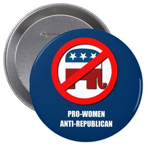 Pro-Women Anti-Republican 4 Inch Round Button