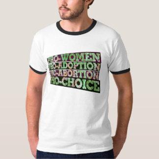 Pro-women Pro-abortion pro-adoption pro-choice T Shirt
