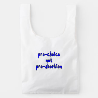 Proabortista, no favorable-aborto bolsa reutilizable