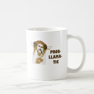 Prob-Llama-Tic Coffee Mug