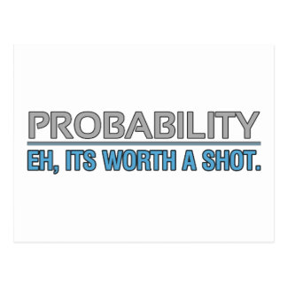 Probability / Eh its worth a shot. Postcard