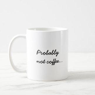 Probablemente no humor del trabajo de oficina del taza básica blanca