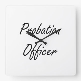 Probation Officer Artistic Job Design Square Wall Clock