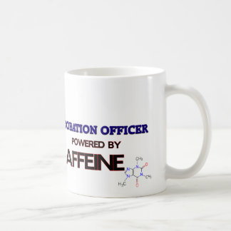 Probation Officer Powered by caffeine Classic White Coffee Mug