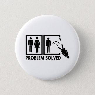 Problem solved - Woman Pinback Button
